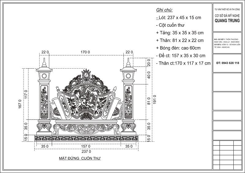Thiết kế của Mặt đứng Cuốn thư đá xanh rêu cao cấp của Quang Trung. Cuốn thư đá gồm có phần Đế (Lót) kích thước: 247 x 45 x 15 cm. Cuốn thư gồm Tảng 35 x 35 x 35 cm. Thân có kích thước theo kích thước Lỗ Ban 52 cm là: 81 x 22 x 22 cm. Bóng đèn có chiều cao 60 cm. Đế cuốn thư: 157 x 35 x 30 cm. Thân cuốn thư 170 x 117 x 17 cm.